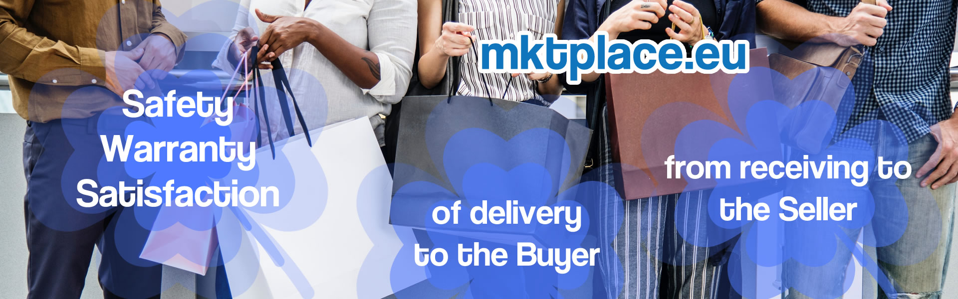 mktplace - Security, Satisfaction and Guarantee for the Buyer an